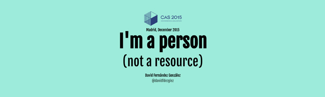 I am a person, not a resource- David Fernández at CAS